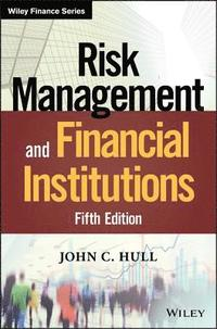 risk management and financial institutions john c hull solution manual